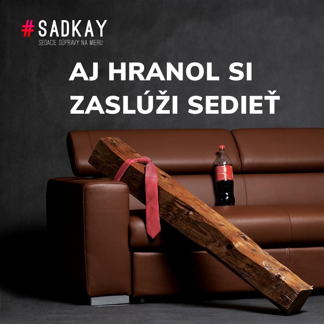 Aj Hranol si zaslúži sedieť - vizuál | Kreatívne štúdio Autentik